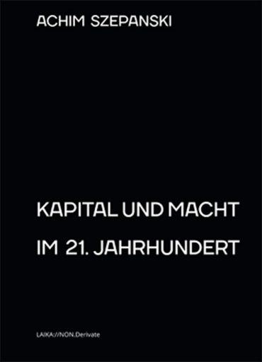 AchimSzepanski-KapitalundMachtim21Jahrhundert_softcover_din_a5_h